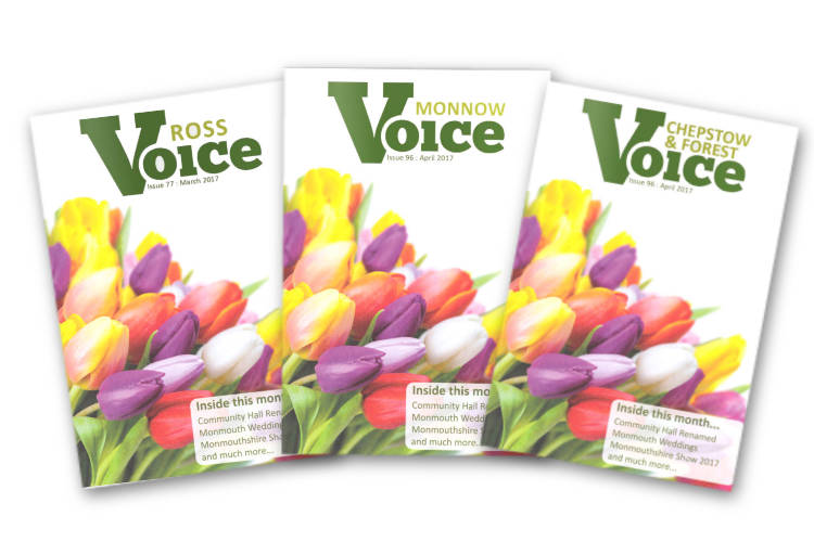 Covers for The Ross Voice, Monnow Voice, and Chepstow and Forest Voice magazines, May 2017
