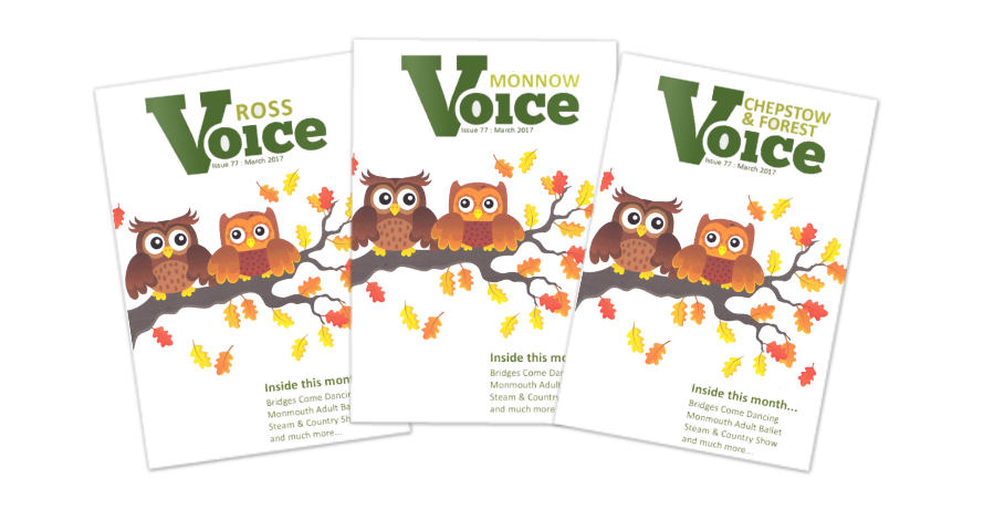 Covers for Monnow Voice, Chepstow and Forest Voice and Ross Voice magazines, Autumn 2017