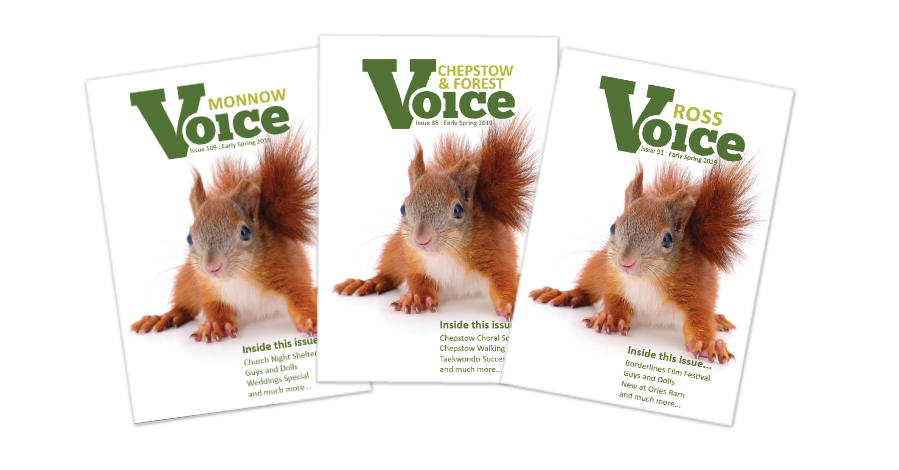 Covers for Monnow Voice, Chepstow and Forest Voice and Ross Voice magazines, Winter 2019
